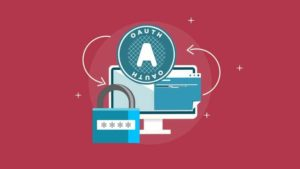 Learn OAuth 2.0 – Get Started As An API Security Expert