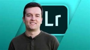 Adobe Lightroom CC Masterclass: Complete Photo Editing Guide